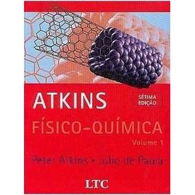 Livro Resolvido Atkins - Físico-química (b) - 7ª Edição