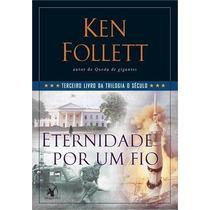 3 Livros Trilogia O Seculo Follett, Ken Eternidade Inverno