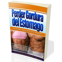 Perder Gordura Del Estomago Dieta Perder Peso, Kilos