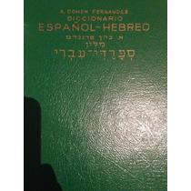 Diccionario Español-hebreo -abraham Cohen Fernandez