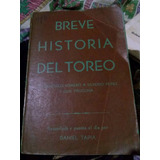 Daniel Tapia Breve Historia Del Toreo /k