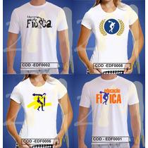 Educação Fisica . Ed Fisica Curso Camiseta Camisa Baby Look