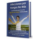 Libro: Infecciones Por Hongos No Más - Linda Allen - Pdf