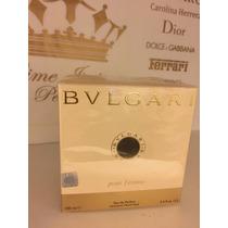 Bvlgari Pour Femme - Feminino - Edp 100 Ml - Original