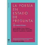 La Poesía En Estado De Pregunta. O. Aguirre. Gog & Magog