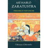 Lote X 7 Libros - Friedrich Nietzsche - Así Habló Zaratustra
