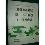 Libro Reglamento Softbol Handbol Educacion Fisica Escuelas
