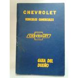 Manual 100 % Original De Propietario: Pick Up Chevrolet 1965