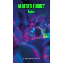 Libro Sudor - Alberto Fuguet + Regalo