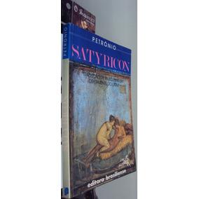 Satyricon - Petrônio - Trad. De Paulo Leminski - Autografado