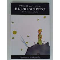 Libro El Principito Ed. Libertador Antoine De Saint Exupery