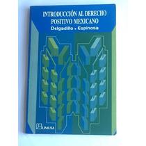 Libro Introducción Al Derecho Positivo Mexicano