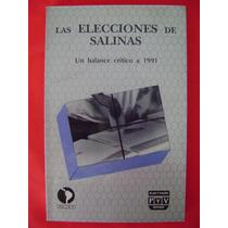 Las Elecciones De Salinas - Arturo Sánchez Gutiérrez