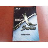Manual Da Placa Mãe Asus A7s8x-mx Series User Guide