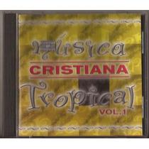 Musica Cristiana Tropical Cd Original Año 2000