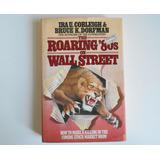 Libro En Ingles The Roaring 80s On Wall Street - Cobleigh Do