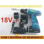 Parafusadeira Furadeira 18v 15torques - Bateria Reserva 220v
