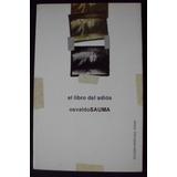 El Libro Del Adios, Osvaldo Sauma