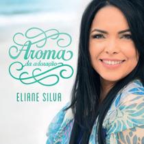 Kit Eliane Silva - Aroma Da Adoração / 1 Cd + 1 Playback