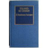 El Fenómeno Humano / Teilhard De Chardin / Orbis