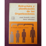 Estructura Y Planificación De Las Organizaciones - Lollini