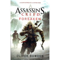 Assassins Creed Forsaken - Oliver Bowden / Esfera De Libros