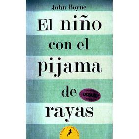 Niño Con El Pijama De Rayas, El - John Boyne / Letras De Bo