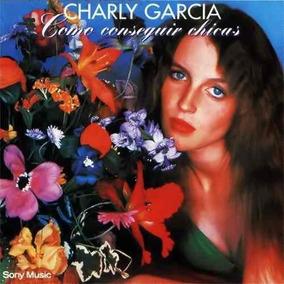 Charly Garcia Como Conseguir Chicas Vinilo Nuevo Cerrado