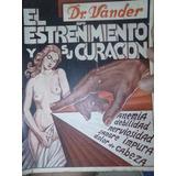 El Estreñimiento Y Su Curación Dr. Vander