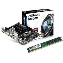 Kit Asrock D1800m Celeron Dual Core 2.41ghz + 4gb Memória