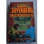 Robert Silverberg - A Time Of Changes (en Inglés)