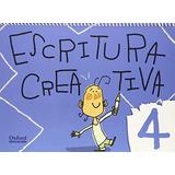 Anima Escritura Creativa. Infantil 4 Años (animacion A La E