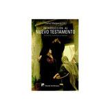 Introducción Al Nuevo Testamento: Su Historia, Envío Gratis