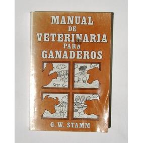 Manual De Veterinaria Para Ganaderos, Libro Mexicano 1986