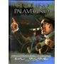 Chaqueño Palavecino - Recordando Ayeres Cd + Dvd 2016