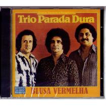 Cd Trio Parada Dura 1980 - Cd Lacrado De Fabrica