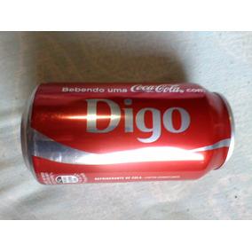 Coca Cola Lata Nome Digo Raridade E Exclusividade Última Lat