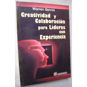 Creatividad Y Colaboración Para Líderes Con Experiencia