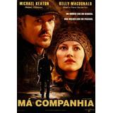 Má Companhia - Dvd - Michael Keaton - Kelly Macdonald
