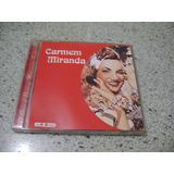 Cd - Carmem Miranda O Que E Que A Baiana Tem...
