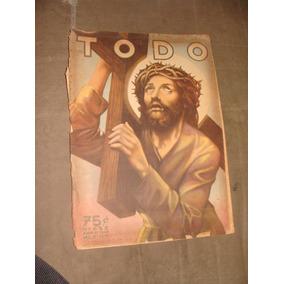 Revista Antigua Todo 1946, Todo, Mide 40 X28 Cm