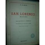 Partitura Marcha San Lorenzo Silva Benielli Canto Escolar