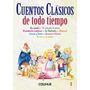 Cuentos Clasicos De Todo Tiempo (tomo 3) - Hermanos Grimm