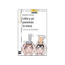 Lidia Y Yo Ponemos La Mesa; Dimiter Linkiow Envío Gratis