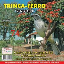 Cds -de Pássaros Cantos Trinca Ferro Os Melhores Do Brasil