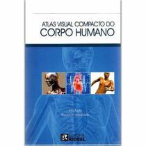 Atlas Visual Compacto Do Corpo Humano Rideel - Frete R$ 8,00