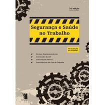 Manual De Segurança E Saúde Do Trabalho: Nr - 15ª Edição