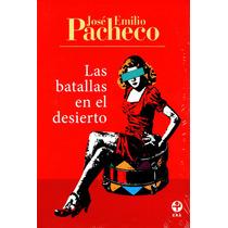 Batallas En El Desierto, Las - Pacheco, Jose Emilio
