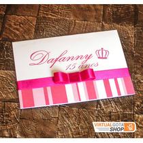 Convite De Aniversário 15 Anos Rosa Pink Coroa Princesa Laço