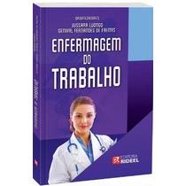 Enfermagem Do Trabalho - Editora Rideel - Frete R$ 10,00